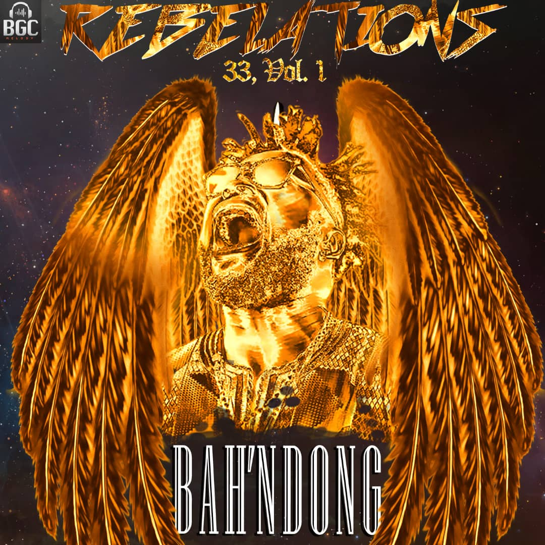 Bah'Ndong - Rebelations 33 Vol1